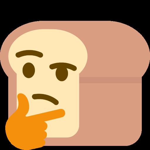 :bread_think: